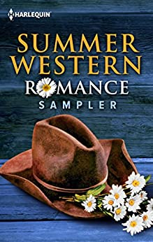 Summer Western Romance Sampler: An Anthology (Texas Legacies: The Lockharts) by [Cathy Gillen Thacker, Christine Rimmer, Carolyne Aarsen, Claire McEwen]