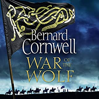 War of the Wolf                   By:                                                                                                                                 Bernard Cornwell                               Narrated by:                                                                                                                                 Matt Bates                      Length: 13 hrs and 28 mins     619 ratings     Overall 4.7