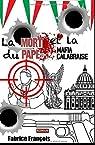 La mort du Pape et la mafia calabraise… par François