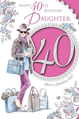 Xpress Yourself Daughter 40 Today! Medium Sized Style Birthday Card