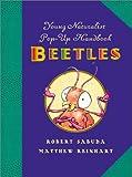 Young Naturalist's Pop-Up Handbook: Beetles - Book #1 (Young Naturalist's Handbook)
