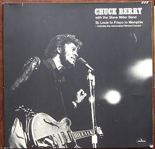 "CHUCK BERRY with the Steve Miller Band / St. Louie to Frisco to Memphis - includes the memorable Fillmore Concert - / Klapp-Bildhülle mit 2 LP / mercury # 6499 222 und 223 / Deutsche Pressung / 12"" Vinyl Langspiel Schallplatte /"