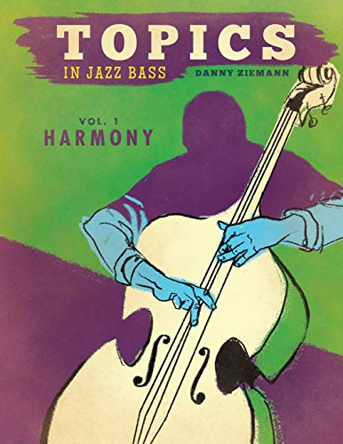 Topics in Jazz Bass: Harmony