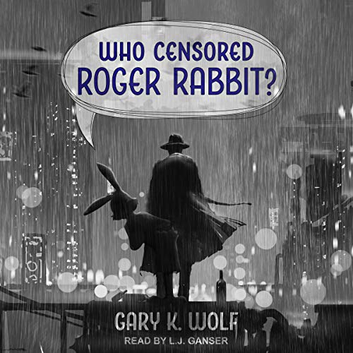 Who Censored Roger Rabbit Audiobook By Gary K Wolf Audible In