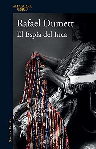 El Espía del Inca (Spanish Edition)
