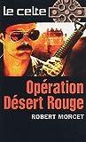 Opération désert rouge