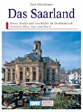 Das Saarland. Kunst - Reiseführer.