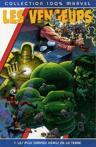 The Avengers, Tome 1 : Les plus grands héros de la Terre