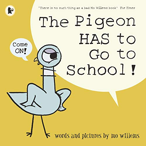 The pigeon has to go to school! /anglais