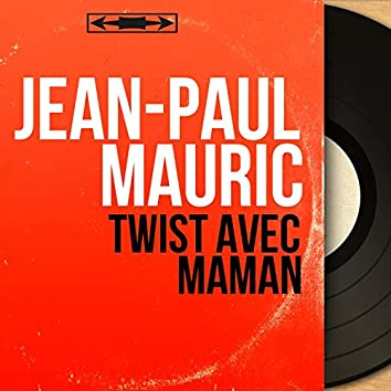 Twist avec maman (Mono Version)