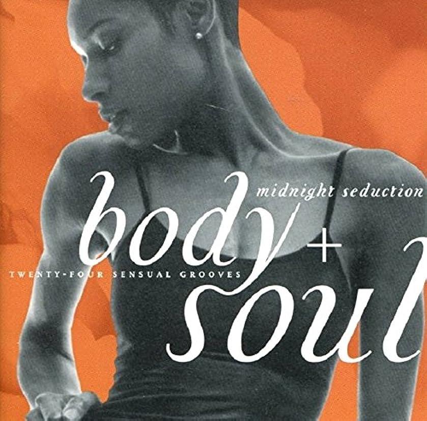 Body + Soul:  Midnight Seduction