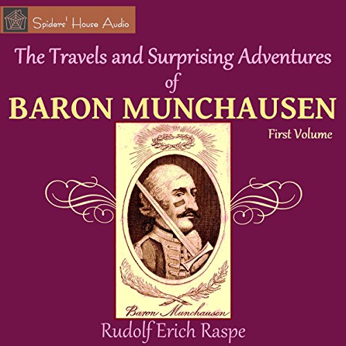 The Travels and Surprising Adventures of Baron Munchausen audiobook cover art