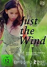 Just the Wind ( Csak a sz駘 )