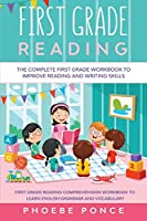 First Grade Reading Masterclass: The Complete First Grade Workbook To Improve Reading and Writing Skills - First Grade Reading Comprehension Workbook To Learn English Grammar and Vocabulary