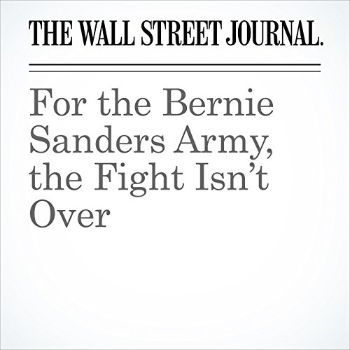 For the Bernie Sanders Army, the Fight Isn't Over audiobook cover art