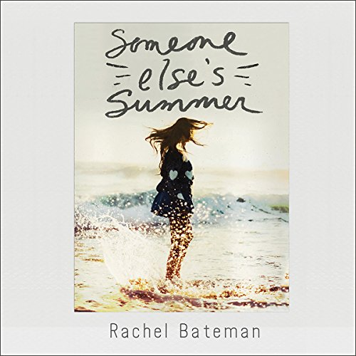 Someone Else's Summer audiobook cover art