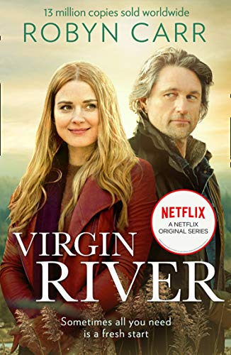 Virgin River: The unmissable and heartwarming feel-good romance of 2020!  Now an original Netflix Series! Perfect for fans of Sarah Morgan (A Virgin  River Novel, Book 1) (English Edition) eBook: Carr, Robyn:
