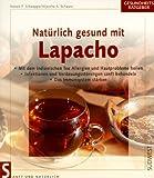 Natürlich gesund mit Lapacho