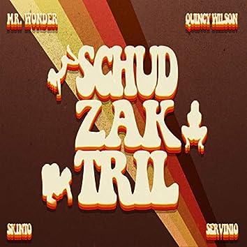 Schud Zak Tril