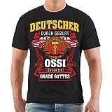 Männer und Herren T-Shirt Ossi durch Gnaden Gottes Größe S - 8XL