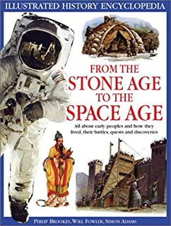 From the Stone Age to the Space Age
