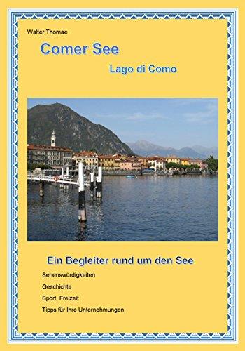 Comer See: Ein Begleiter rund um den See