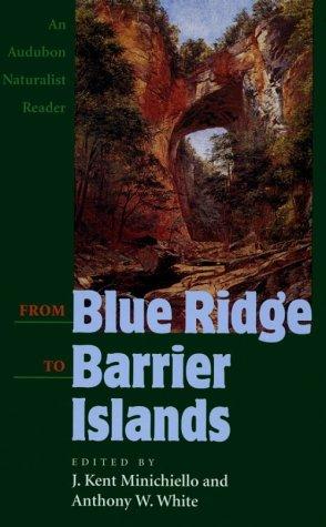 From Blue Ridge to Barrier Islands – An Audubon Naturalist Reader PDF Books