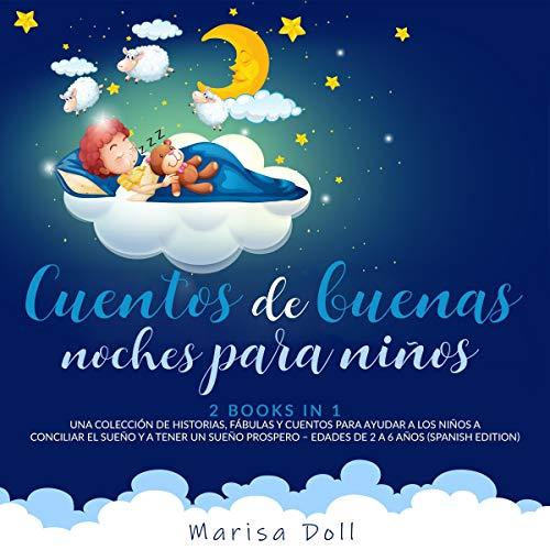 Cuentos De Buenas Noches Para Niños [Good Night Stories for Children] cover art