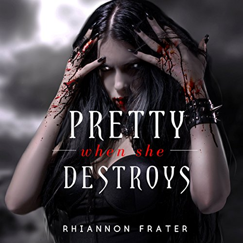 Pretty When She Destroys audiobook cover art