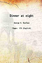 Dinner at eight 1935 [Hardcover]