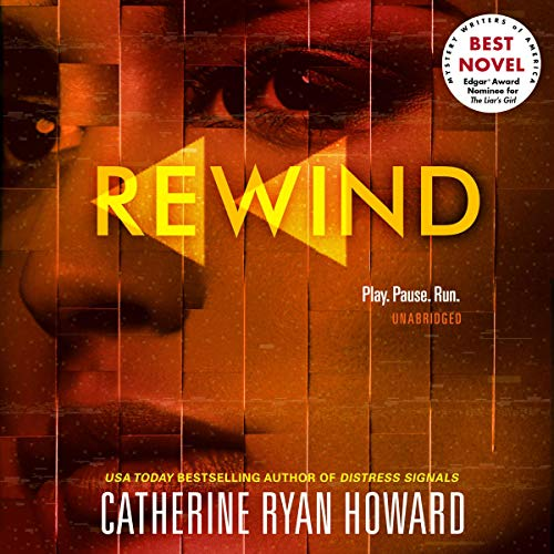 Rewind                   By:                                                                                                                                 Catherine Ryan Howard                           Length: 10 hrs     Not rated yet     Overall 0.0