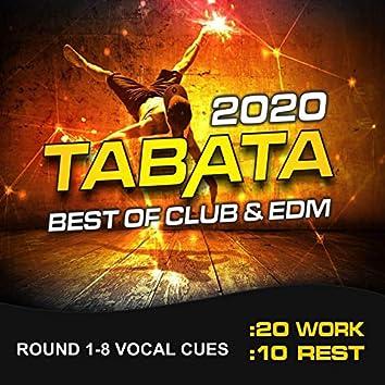 Tabata Best of Club & EDM 2020 (20/10 Round 1-8 Vocal Cues)