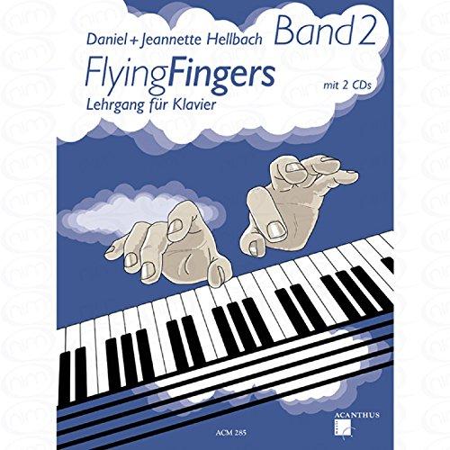 Flying fingers 2 - arrangiert für Klavier - mit 2 CD´s [Noten/Sheetmusic] Komponist : HELLBACH DANIEL + HELLBACH JEANNETTE