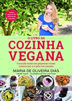 O Livro da Cozinha Vegana (Portuguese Edition)