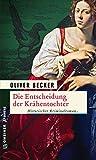 Die Entscheidung der Krähentochter: Historischer Kriminalroman (Die Krähentochter-Trilogie 3)