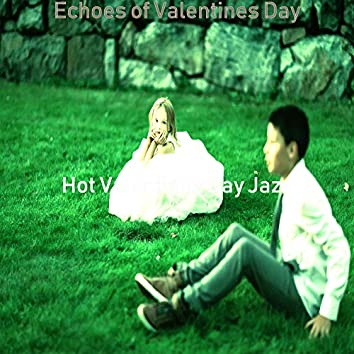 Echoes of Valentines Day