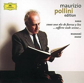 Nono: Como una ola de fuerza y luz / Manzoni: Masse: ommagio a Edgar Varèse