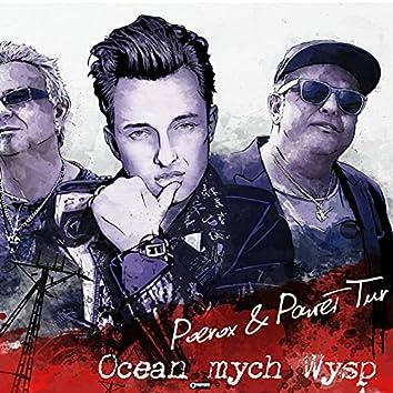 Ocean mych wysp (Radio Edit)