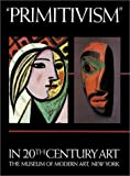 Primitivism in 20th Century Art: Affinity of the Tribal and the Modern (Volumes I & II)