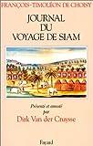 Journal du voyage de Siam (Divers Histoire) (French Edition)