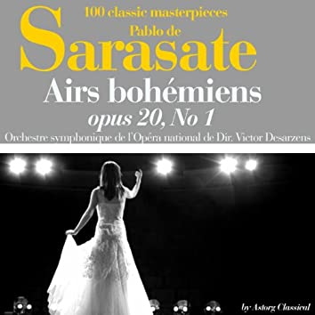 De Sarasate : Airs bohémiens, Op. 20, No. 1 (100 classic masterpieces)