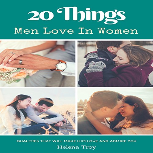 20 Things Men Love in Women audiobook cover art