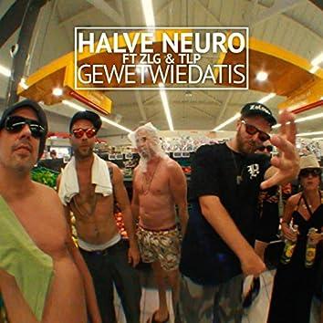 GeWetWieDatis (feat. ZLG & TLP)