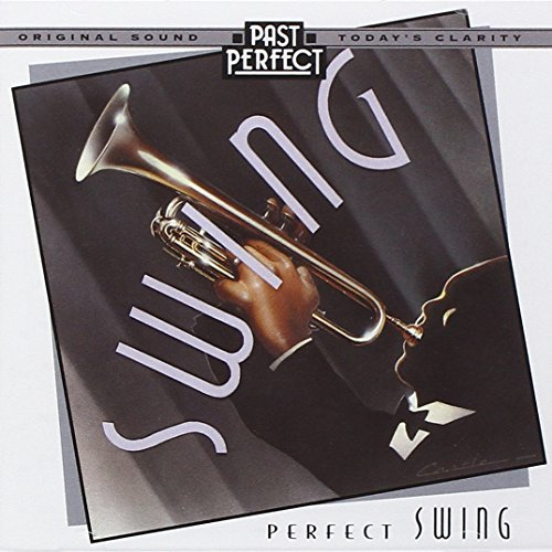 Perfect Swing: Best Swing Bands of the 20s 30s & 40s