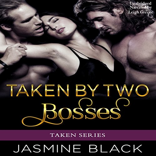 Taken by Two Bosses audiobook cover art