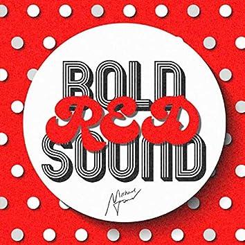 Bold Red Sound