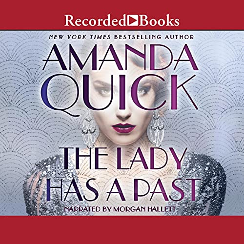 The Lady Has a Past Audiobook By Amanda Quick cover art