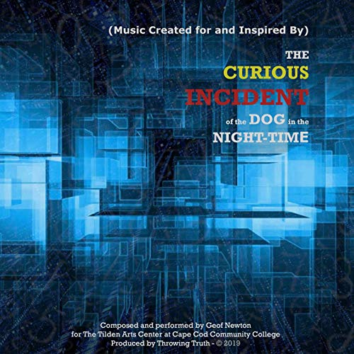 (Music Created for and Inspired by) The Curious Incident of the Dog in the Night-Time
