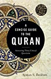 A Concise Guide to the Quran: Answering Thirty Critical Questions