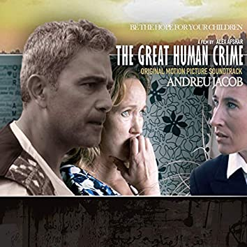 The Great Human Crime (Original Motion Picture Soundtrack)